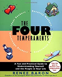 The Four Temperaments: A Fun and Practical Guide to Understanding Yourself and the People in Your Life