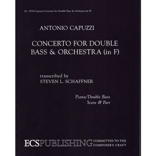 Capuzzi, Antonio - Concerto in F for Double Bass - Edited by Schaffner