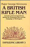 A British Rifle Man, George Simmons, 0947898336