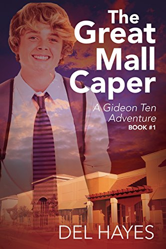 The Great Mall Caper: A Gideon Ten Adventure Book - The Great Mall