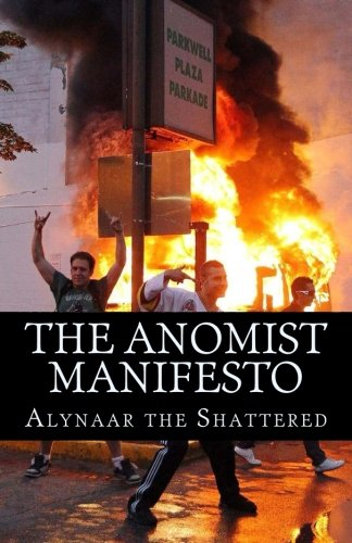 The Anomist Manifesto: The Magnum Opiate of the Bloodiest of all the Bloody Sundays pdf epub