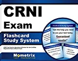 CRNI Exam Flashcard Study System: CRNI Test Practice Questions & Review for the Certified Registered Nurse Infusion Exam (Cards)