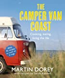 The Camper Van Coast, Martin Dorey and Sarah Randell, 1444703943