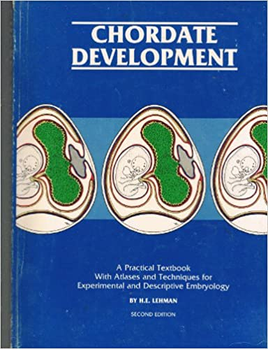 Chordate development: A practical textbook with atlases and