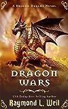 Dragon Wars: A Dragon Dreams Novel