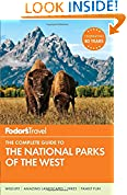 #10: Fodor's The Complete Guide to the National Parks of the West (Full-color Travel Guide)
