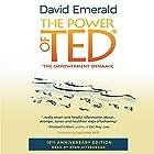 Power of TED*: *The Empowerment Dynamic: 10th Anniversary Edition Hörbuch von David Emerald Gesprochen von: Ryan Sitzberger