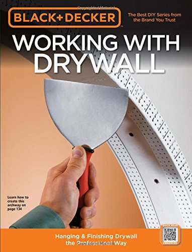 black-decker-working-with-drywall-hanging-finishing-drywall-the-professional-way