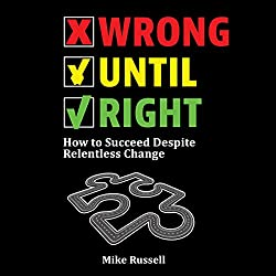 Wrong Until Right