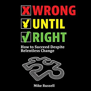 Wrong Until Right Audiobook