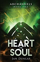 Heart and Soul (Archangels) (Volume 2)