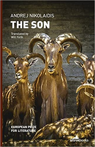 The Son (Best Balkan Books) by Andrej Nikolaidis (2013-08-13)