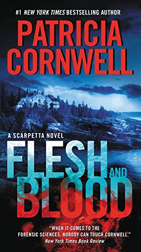 Flesh And Blood by Patricia Cornwell