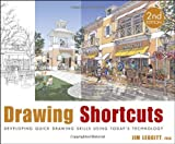 Drawing Shortcuts: Developing Quick Drawing Skills Using Today's Technology, Jim Leggitt, 0470435488