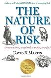 The Nature of Risk, David X. Martin, 1475184395