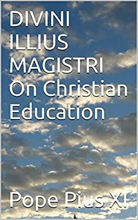 DIVINI ILLIUS MAGISTRI On Christian Education (English
