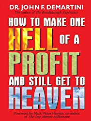 How To Make One Hell Of A Profit and Still Get In To Heaven