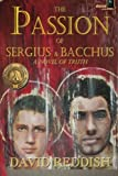 The Passion of Sergius and Bacchus