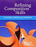img - for Refining Composition Skills: Academic Writing and Grammar (Developing / Refining Composition Skills Series) by Regina L. Smalley (2011-02-28) book / textbook / text book