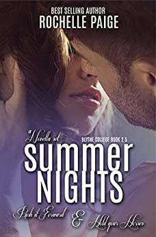 Summer Nights: Push It Forward & Hold Your Horses (Blythe College) by [Paige, Rochelle]