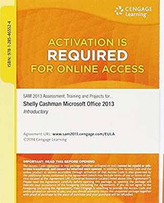 SAM 2013 Assessment, Training, and Projects with MindTap Reader v3.0 Multi-Term Printed Access Card for Microsoft Office 2013: Introductory