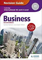 Cambridge International AS/A Level Business Revision Guide, 2nd edition Front Cover