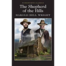 The Shepherd of the Hills (Wordsworth Classics)