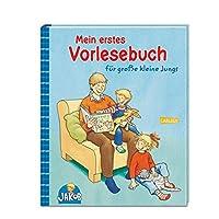Mein erstes Vorlesebuch für große kleine Jungs (Kleiner Jakob)