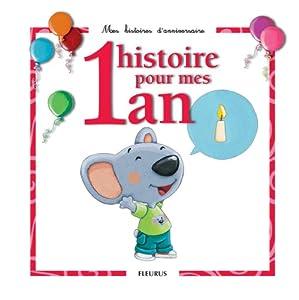 """Afficher """"1 histoire pour mes 1 an"""""""