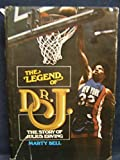 img - for The Legend of Dr. J 1St edition by Bell, Marty (1975) Hardcover book / textbook / text book