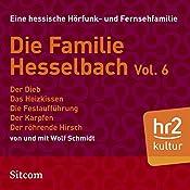 Die Familie Hesselbach Vol. 6 (Die Hesselbachs) | Wolf Schmidt