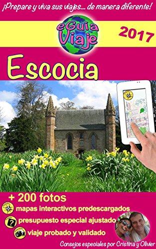 eGuía Viaje: Escocia: Un país lleno de encanto, historia, tradiciones, cultura, naturaleza y bellos paisajes. (Spanish Edition)