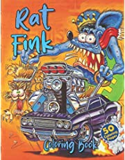Rat Fink Coloring Book: Rat Fink & Monsters & Hot Rod Cars Coloring Book With High Quality Images For Relaxation And Creativity, Great Gift For Kids And Adults
