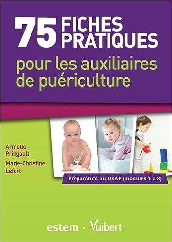 Amazonfr 75 Fiches Pratiques Pour Les Auxiliaires De Puériculture