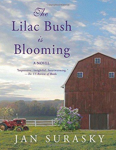 Read Online The Lilac Bush Is Blooming ebook