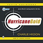 Hurricane Gold: Young Bond Series | Charlie Higson