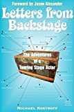 Letters from Backstage: The Adventures of a Touring Stage Actor