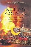 Killing Cousins, Simon Joseph Di-Katoona, 1462004636