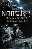 Nightwalker, K. V. Johansen, 1551434814