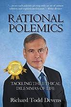Rational Polemics: Tackling the Ethical Dilemmas of Life
