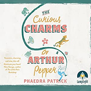 The Curious Charms of Arthur Pepper Hörbuch