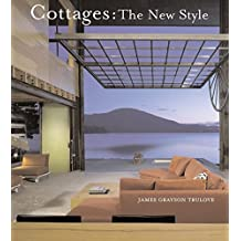 Cottages: The New Style