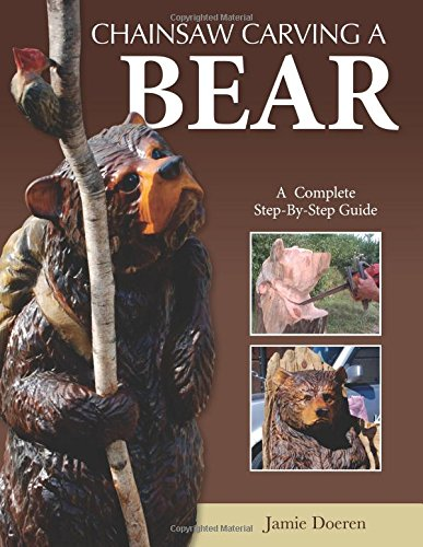 Chainsaw carving a bear complete step by guide for