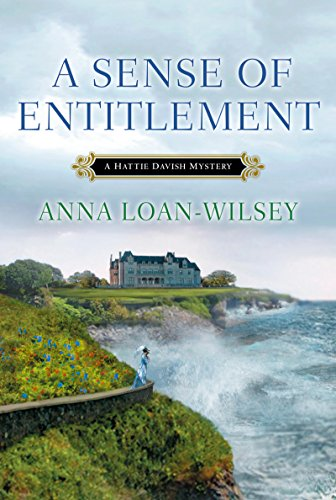 A Sense of Entitlement (A Hattie Davish Mystery Book 3)