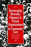 img - for Encouraging Diversity: Voluntary and Private Organisations in Community Care by Marilyn Taylor (1995-03-16) book / textbook / text book