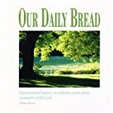 Our Daily Bread - Hymns of God's Peace - Volume 11