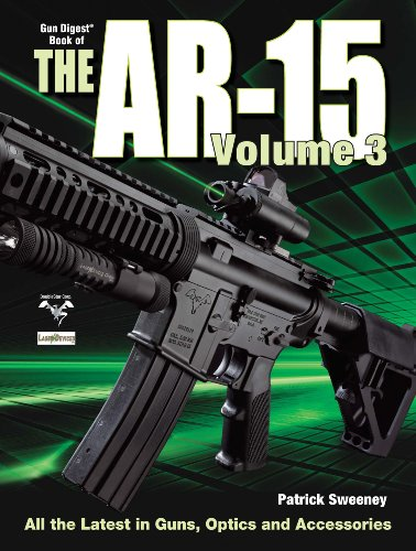 The Gun Digest Book of the AR-15, Volume III (Sweeny's AR)