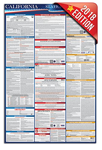 State Labor Poster 2018 California Labor Law Poster, State and Federal Compliant, English (Ca Minimum Poster Wage)