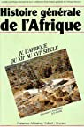 Histoire générale de l'Afrique. Tome 4 : L'Afrique du XIIe au XVIe siècle par Ki-Zerbo