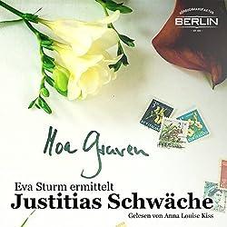 Justitias Schwäche (Eva Sturm 2)